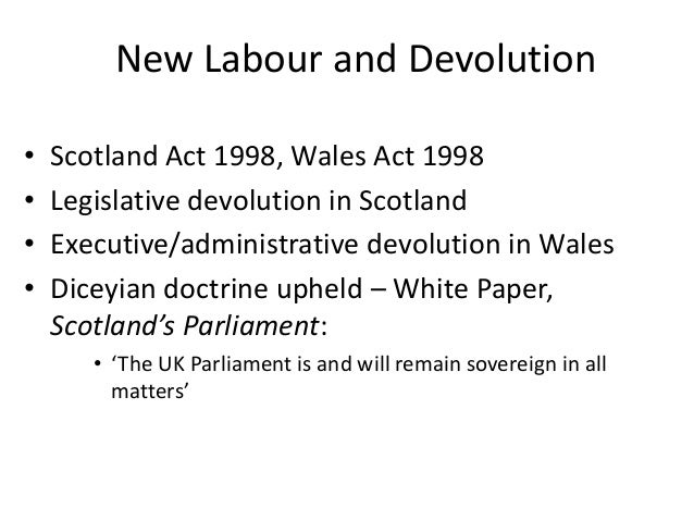 essay on devolution in the uk Three years since devolution, our devolution, this compilation of essays, devolution and beyond, from leading thinkers and operators in devolution explores the current context for the voluntary, community, and social enterprise sector&nbsp with six combined authority may.