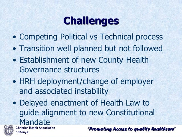 devolution of health services Promoting access to quality healthcare devolution of health services in kenya issues affecting faith based health services by dr samuel mwenda general secret.