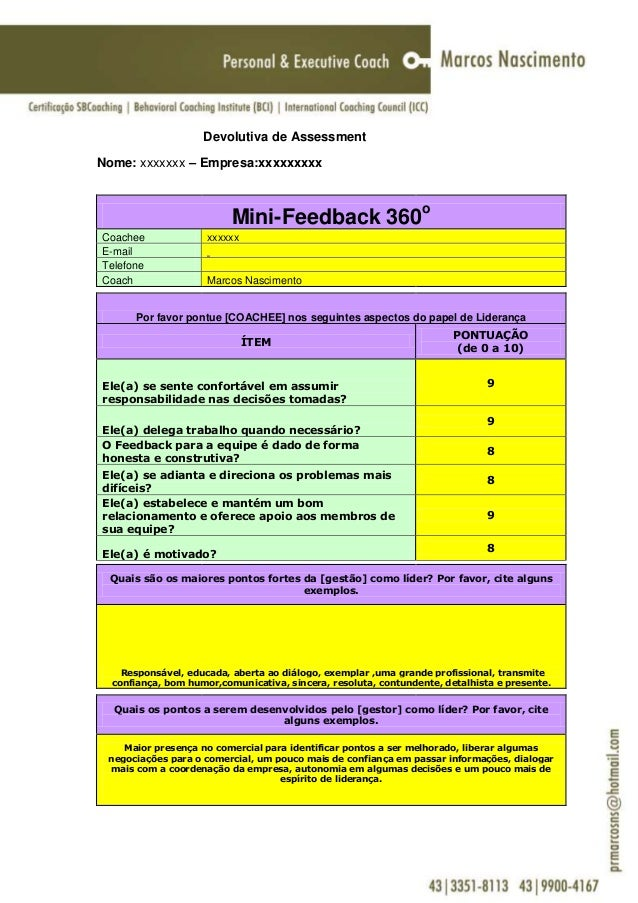 Devolutiva de AssessmentNome: xxxxxxx – Empresa:xxxxxxxxx                          Mini-Feedback 360oCoachee              ...