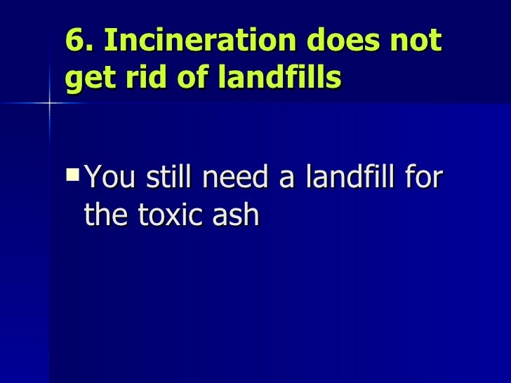 Incineration A Poor Solution For The 21st Century By Dr Paul Connett