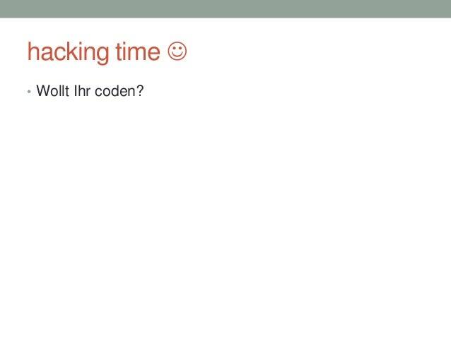 hacking time  • Wollt Ihr coden?