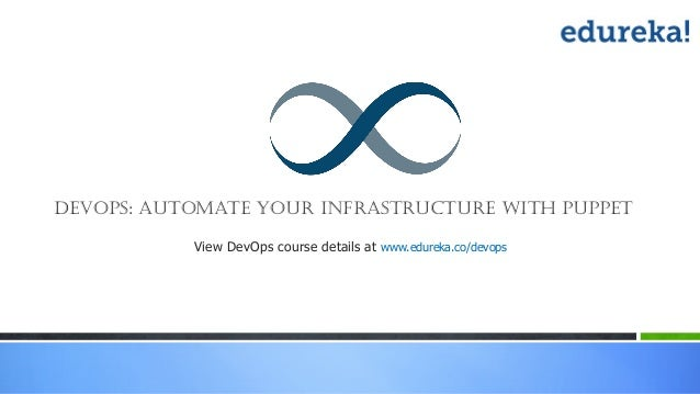 Devops : Automate Your Infrastructure with Puppet