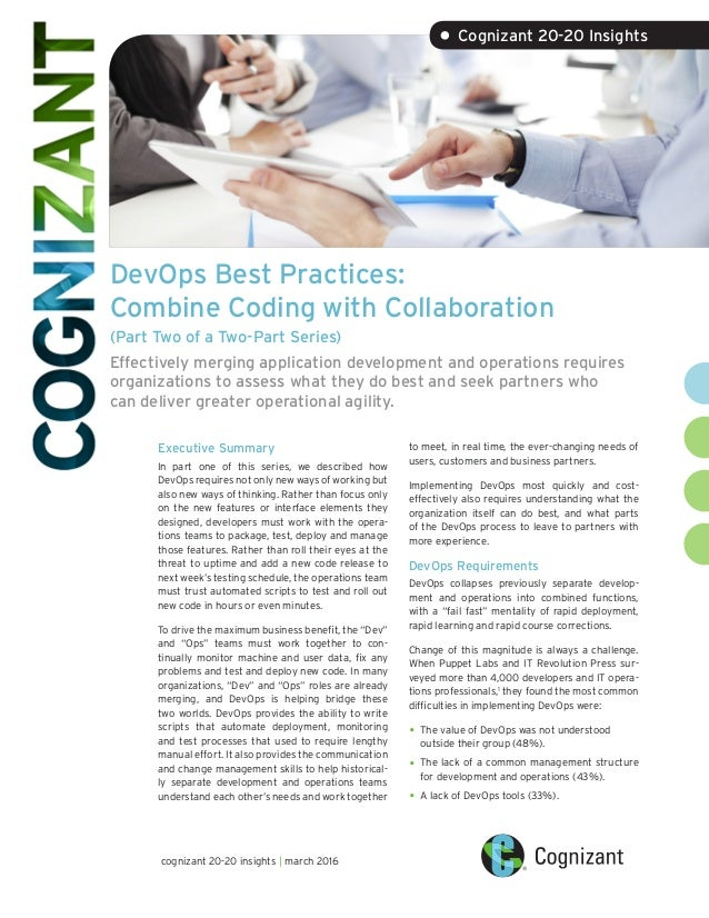 DevOps Best Practices: Combine Coding with Collaboration (Part Two of a Two-Part Series) Effectively merging application d...