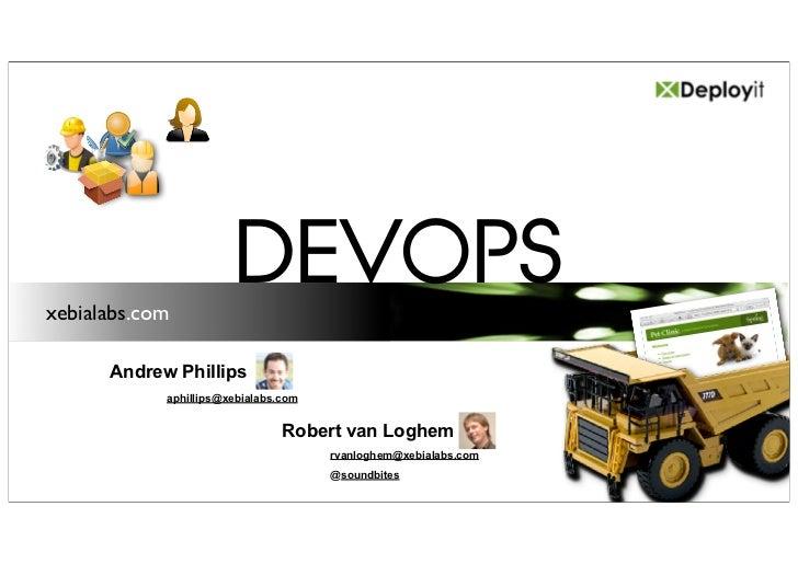 xebialabs.com                       DEVOPS      Andrew Phillips            aphillips@xebialabs.com                        ...