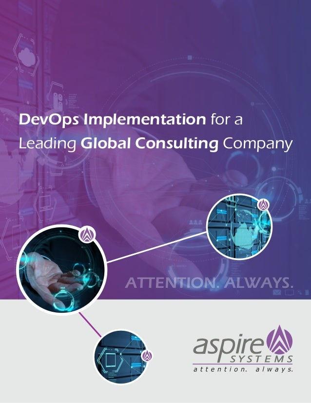 ATTENTION. ALWAYS. DevOps Implementation for a Leading Global Consulting Company