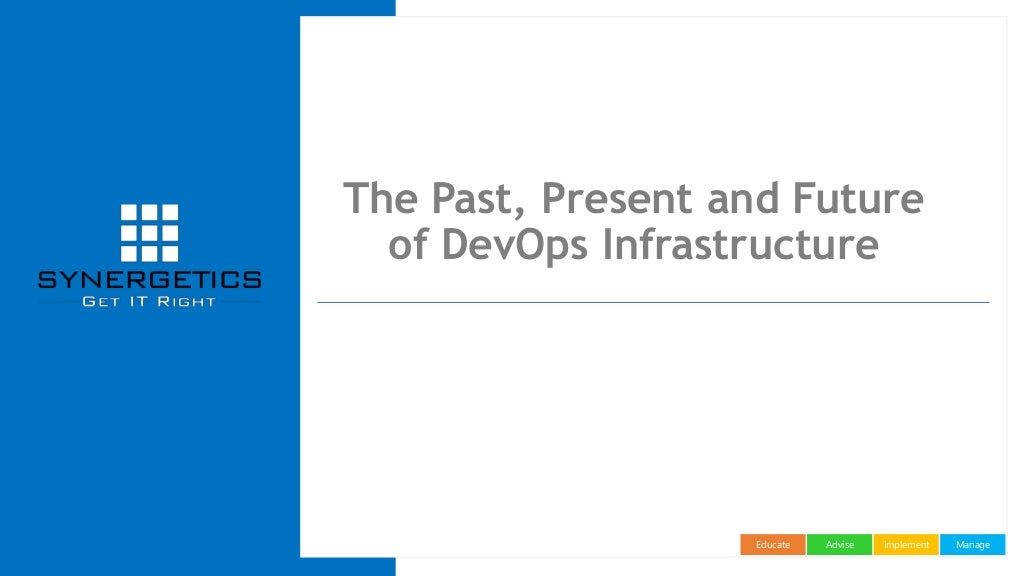 Past, Present and Future of DevOps Infrastructure