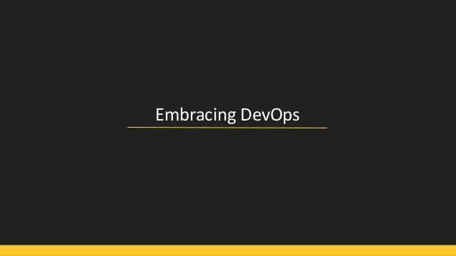 Embracing DevOps