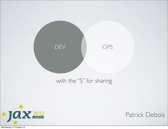 """DEV                OPS                          with the """"S"""" for sharing                                                  ..."""