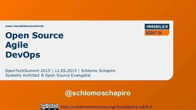 www.immobilienscout24.de OpenTechSummit 2015 | 12.05.2015 | Schlomo Schapiro Systems Architect & Open Source Evangelist ht...