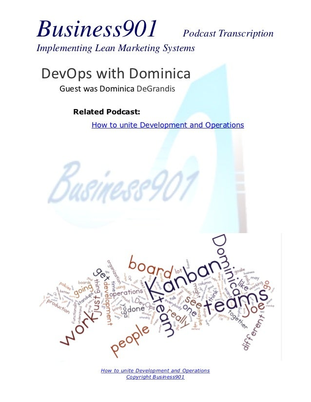 Business901                      Podcast TranscriptionImplementing Lean Marketing Systems DevOps with Dominica     Guest w...