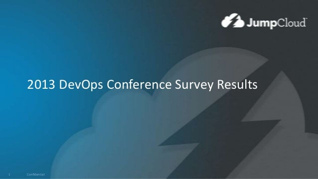 2013 DevOps Conference Survey Results  1  Confidential