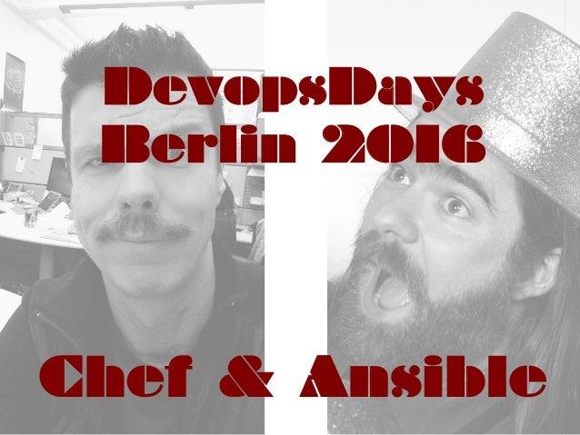 DevopsDays Berlin 2016 Chef & Ansible