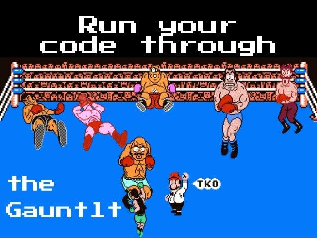 Run yourcode throughtheGauntlt