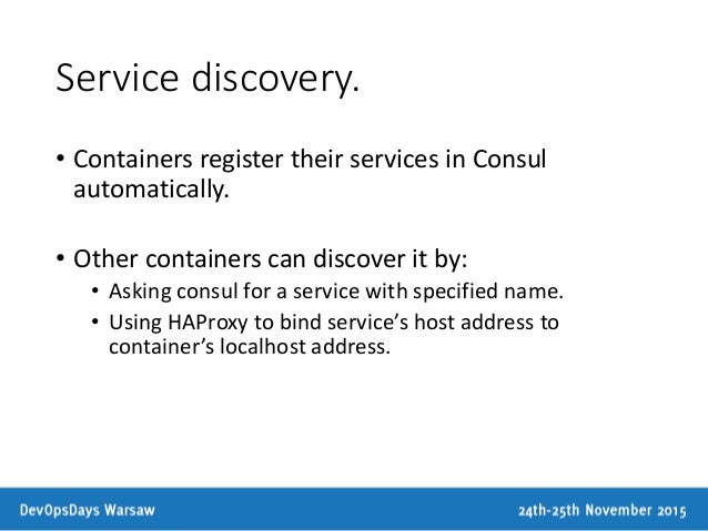 Armada technical aspects of highly available microservices for Haproxy consul