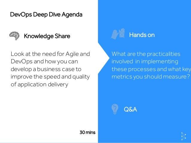 DevOps Deep Dive Webinar: Building a business case for agile and devops Slide 2