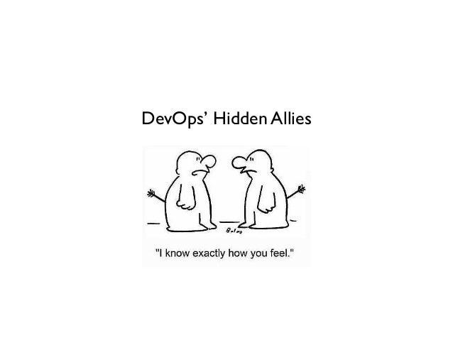 DevOps' Hidden Allies