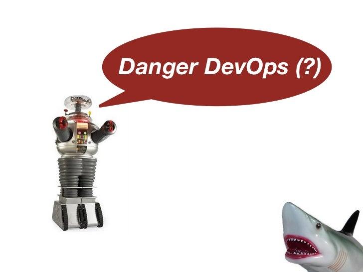 Danger DevOps (?)