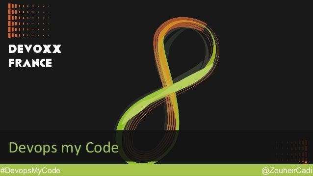 @ZouheirCadi#DevopsMyCode Devops  my  Code