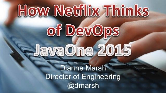 Dianne Marsh Director of Engineering @dmarsh