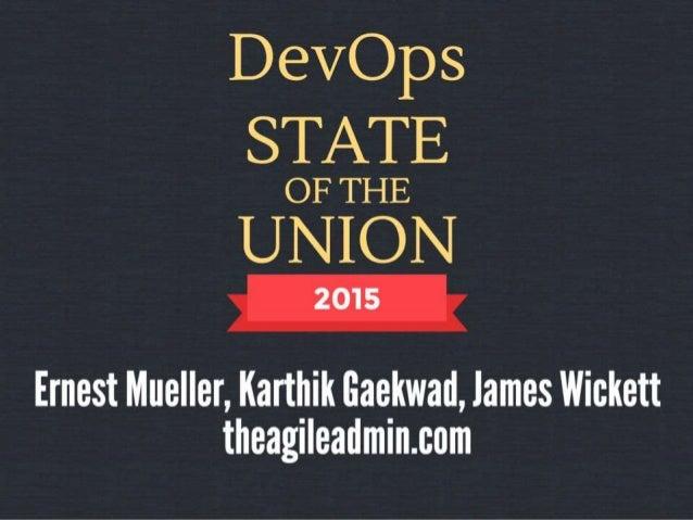 The Agile Admins ● Ernest Mueller (@ernestmueller) ● James Wickett (@wickett) ● Karthik Gaekwad (@iteration1) Who Are We?