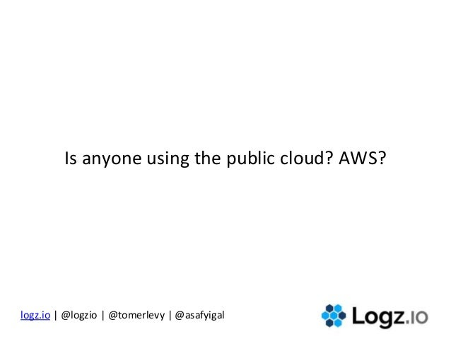 The DevOps Toolbox: Open Source Log Analytics Slide 3