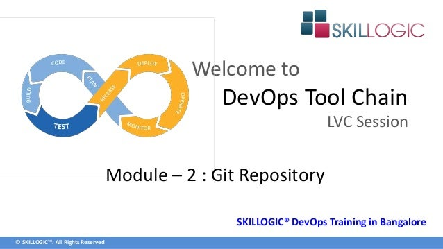 Devops tool chain git training lvs session by skillogic all rights reserved welcome to devops tool chain lvc session module ccuart Image collections
