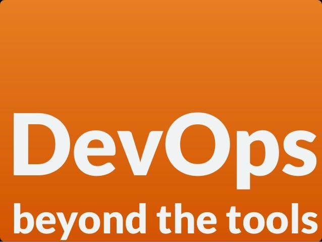 DevOps beyond the tools