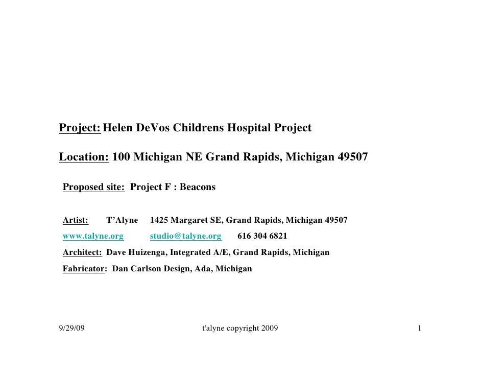 Project: Helen DeVos Childrens Hospital Project  Location: 100 Michigan NE Grand Rapids, Michigan 49507  Proposed site: Pr...