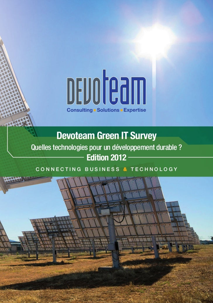 Devoteam Green IT SurveyQuelles technologies pour un développement durable ?                   Edition 2012 Connecting Bus...