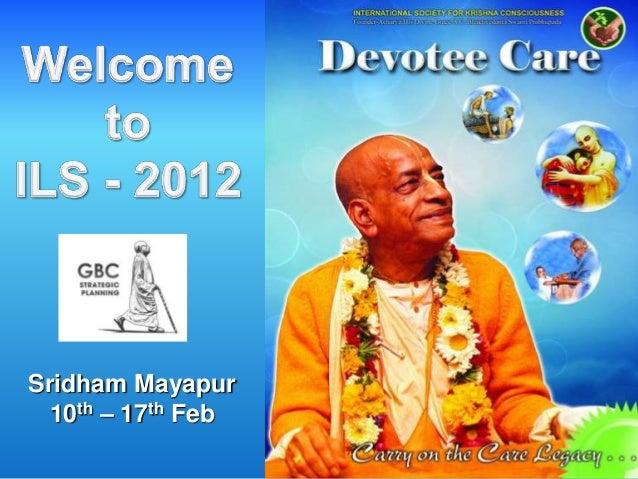Sridham Mayapur  10th – 17th Feb