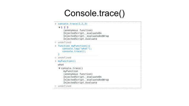Console.trace()
