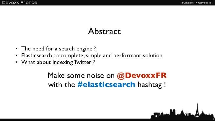 Elasticsearch - Devoxx France 2012 - English version Slide 3