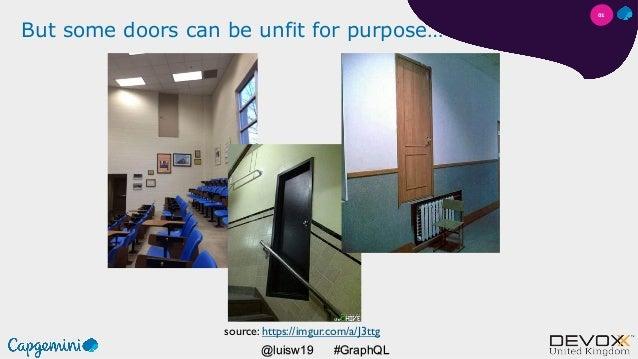 #GraphQL@luisw19 But some doors can be unfit for purpose… source: https://imgur.com/a/J3ttg 01