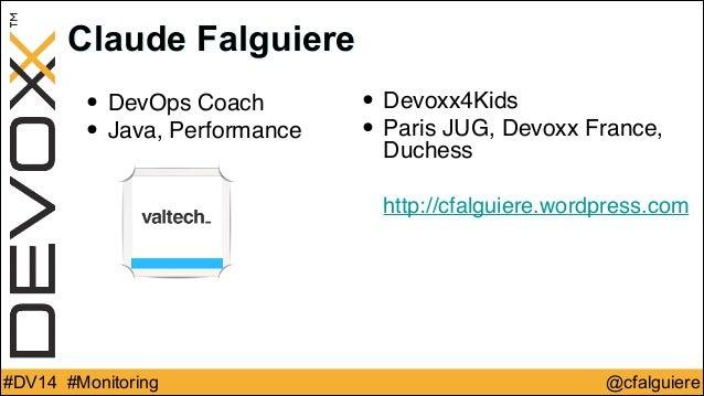 Devoxx 2014 Monitoring  Slide 3