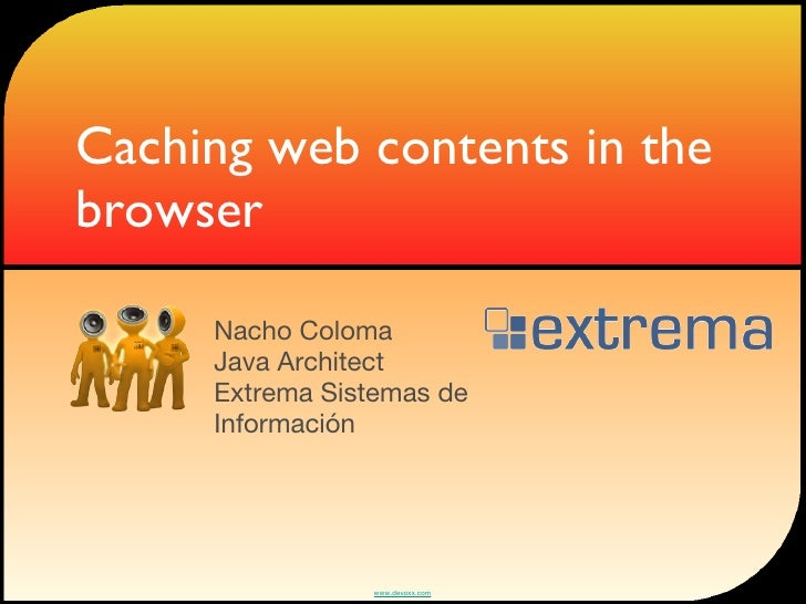 Caching web contents in the browser Slide 2