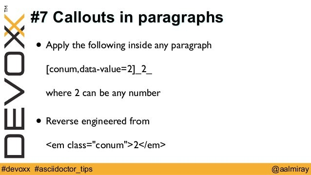 #7 Callouts in paragraphs  • Apply the following inside any paragraph  [conum,data-value=2]_2_  where 2 can be any number ...