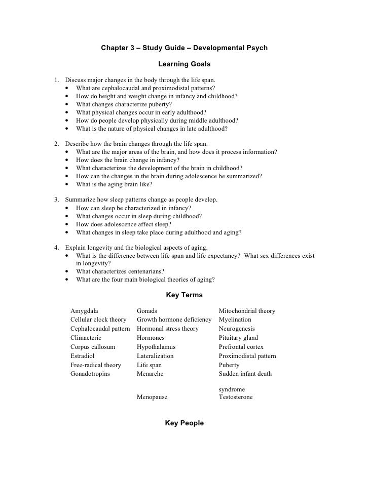 Chapter 3 – Study Guide – Developmental Psych                                     Learning Goals1. Discuss major changes i...