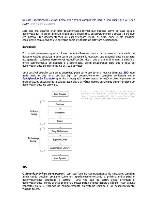 DevQA: Especificações Vivas: Como criar testes compiláveis para o seu User Case ou Story - por Kamilla Queiróz Será que er...