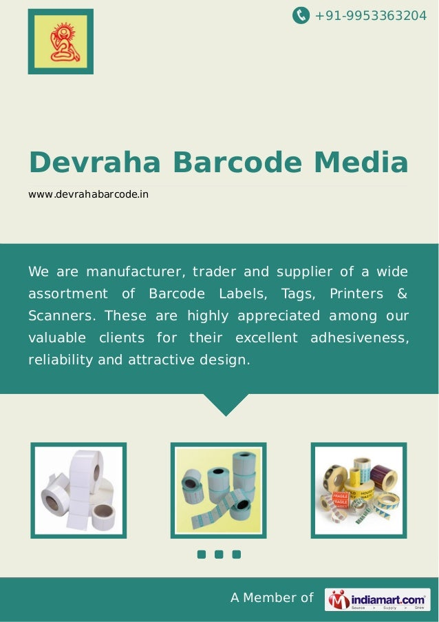+91-9953363204  Devraha Barcode Media www.devrahabarcode.in  We are manufacturer, trader and supplier of a wide assortment...