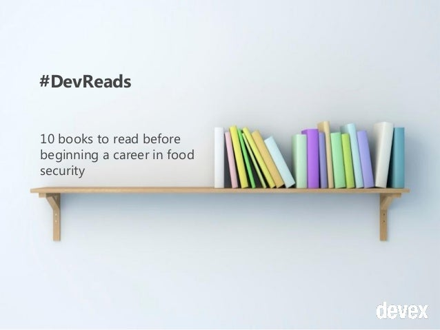 #DevReads 10 books to read before beginning a career in food security
