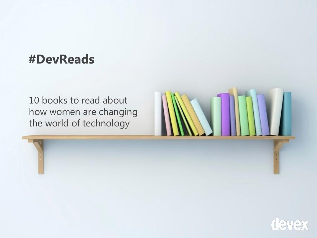 Top 10 #devreads on how women are changing the world of technology