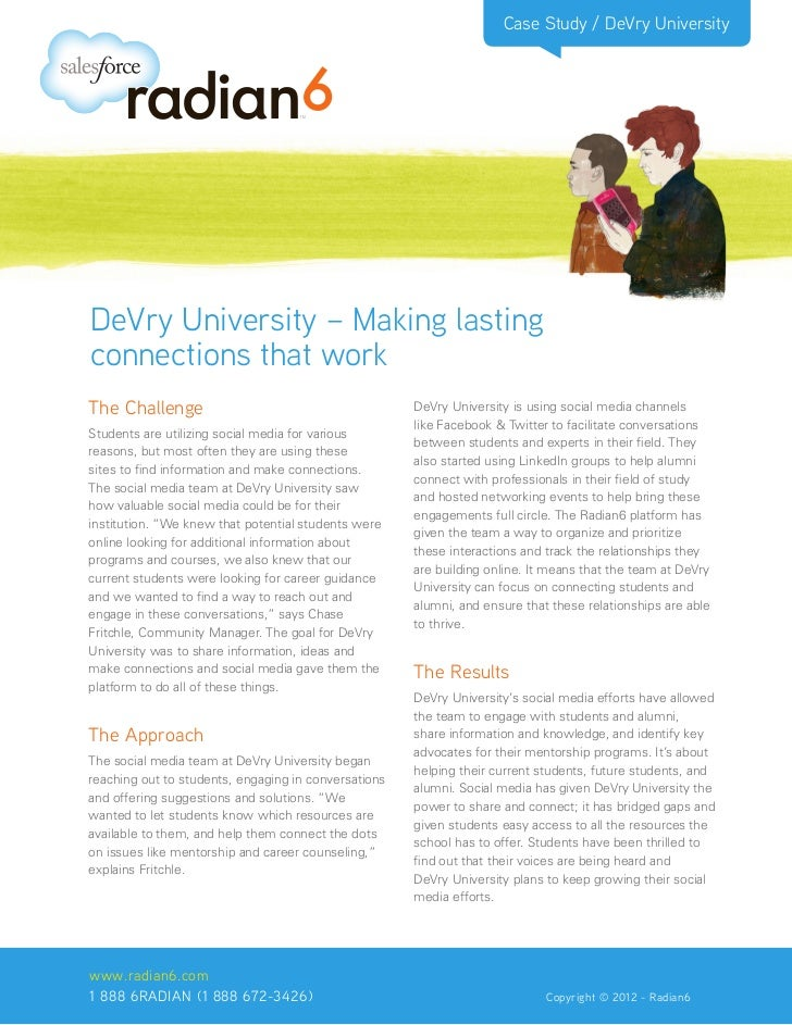 Case Study / DeVry UniversityDeVry University – Making lastingconnections that workThe Challenge                          ...