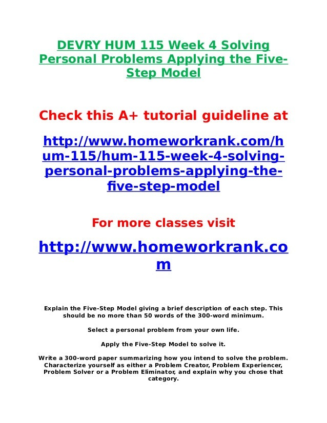 Devry hum 115 week 4 solving personal problems applying the five