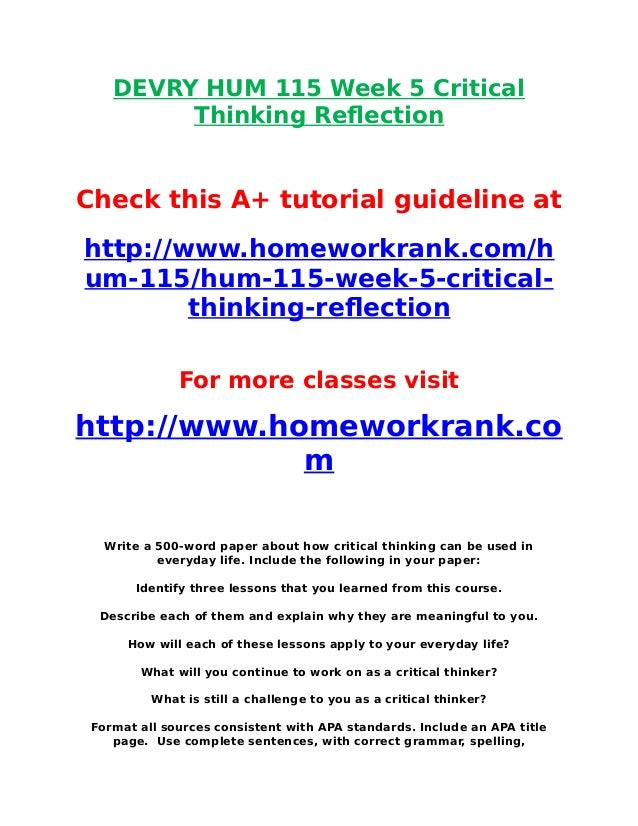 week 5 critical thinking crt essay Com 600 week 5 critical and creative thinking in professional development analysis do you need help with your school do  original essay.