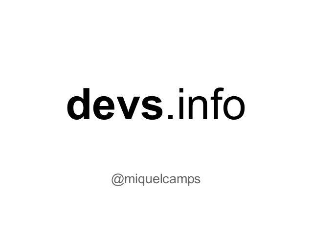 devs.info @miquelcamps