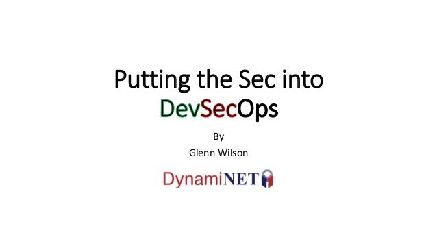 Putting the Sec into By Glenn Wilson