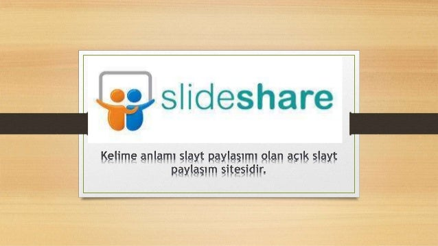 Slideshare'nin Merkezi ve Kurucuları • 4 Ekim 2006 yılında web site olarak kurulmuştur. • Merkezi San Francisco dadır. Yen...