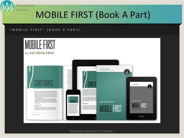 "Developers      Summit                        MOBILE FIRST (Book A Part)"" M O B I L E   F I R S T ""   ( B O O..."