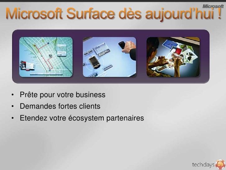 Pour votre business, Surface peut :<br />Attire et facilitél'acquisition de nouveaux clients<br />Augmente la fidélité de ...