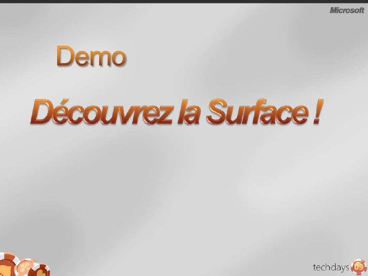 Demo<br />Découvrez la Surface !<br />